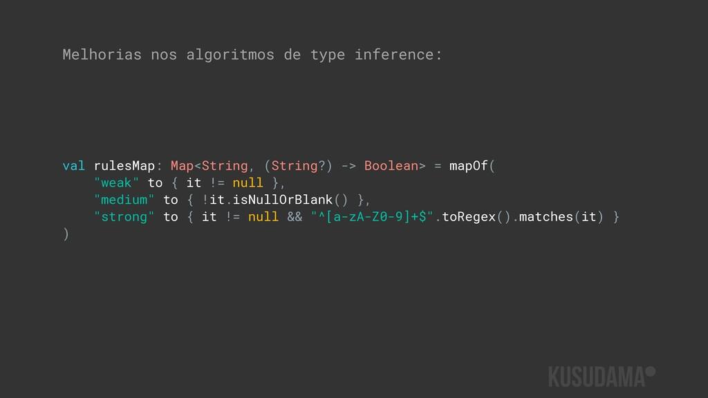 Melhorias nos algoritmos de type inference: val...