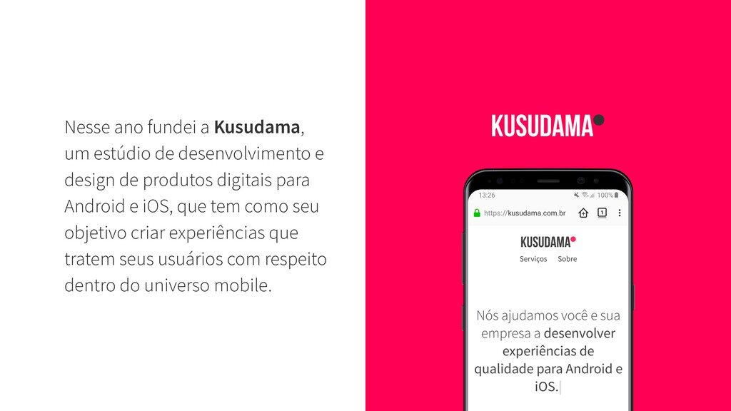 Nesse ano fundei a Kusudama, um estúdio de dese...