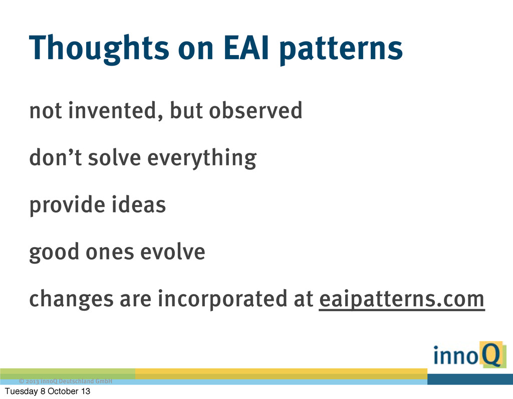 © 2013 innoQ Deutschland GmbH Thoughts on EAI p...