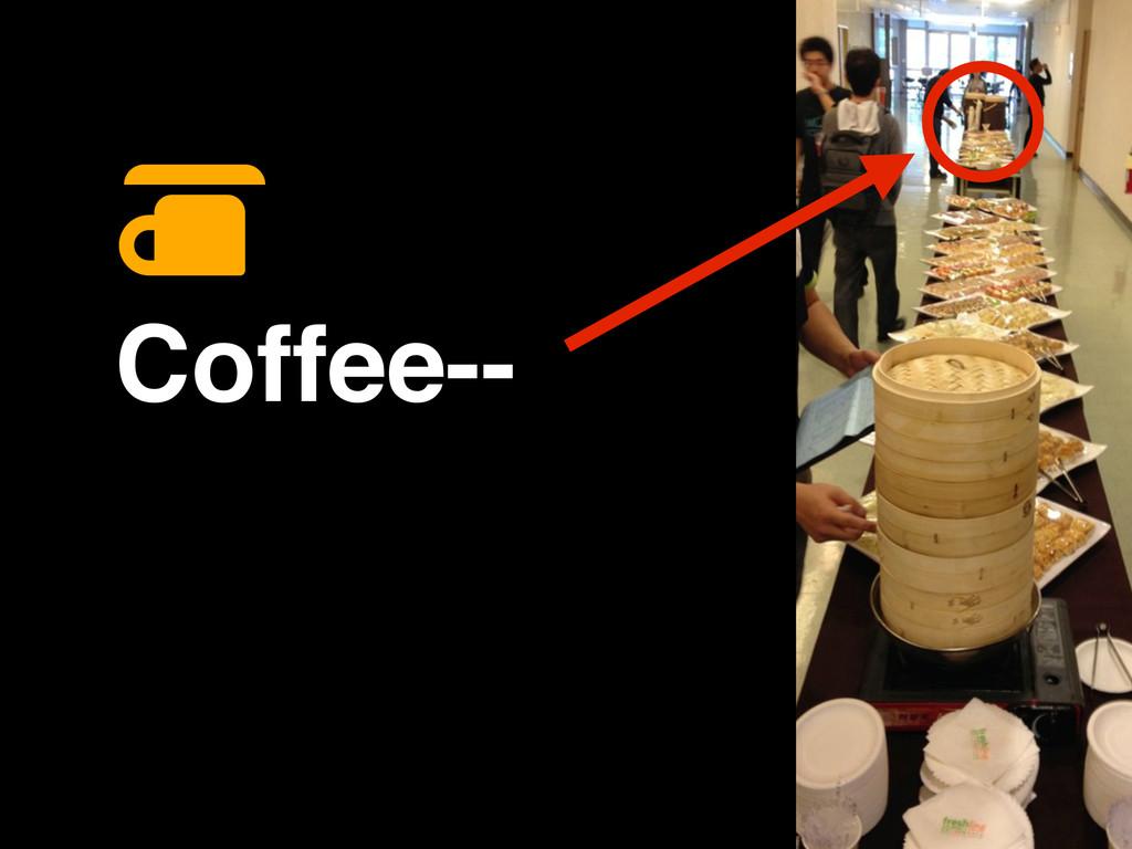 Coffee--