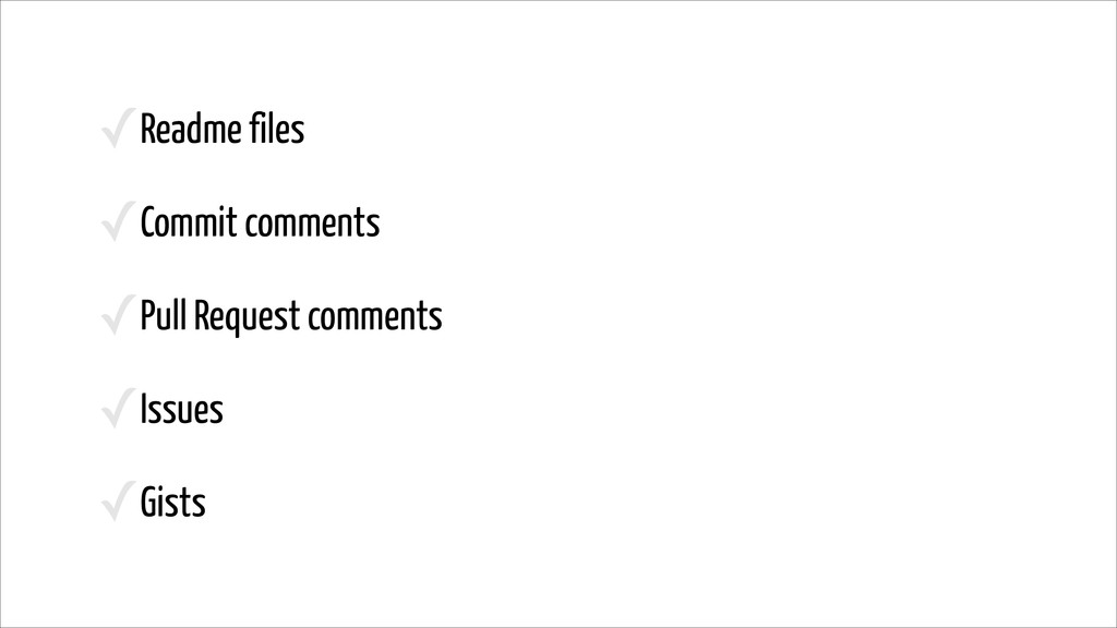✓Readme files ✓Commit comments ✓Pull Request co...
