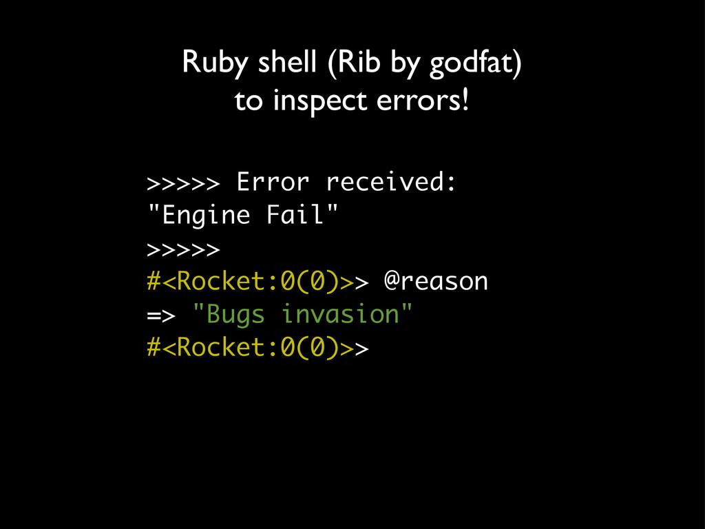 """>>>>> Error received: """"Engine Fail"""" >>>>> #<Roc..."""