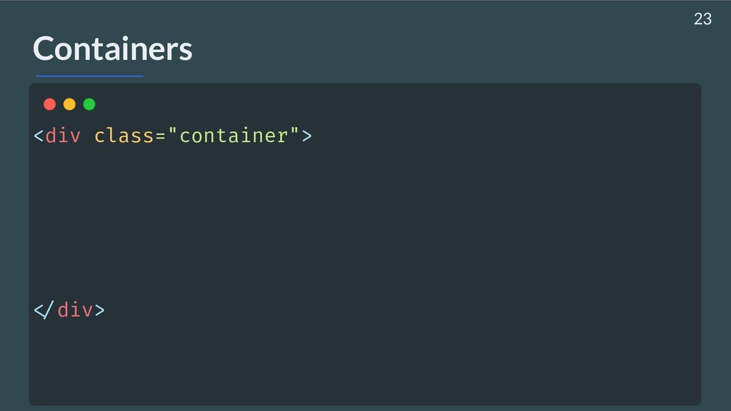 """Containers <div class=""""container""""> !</div> 23"""