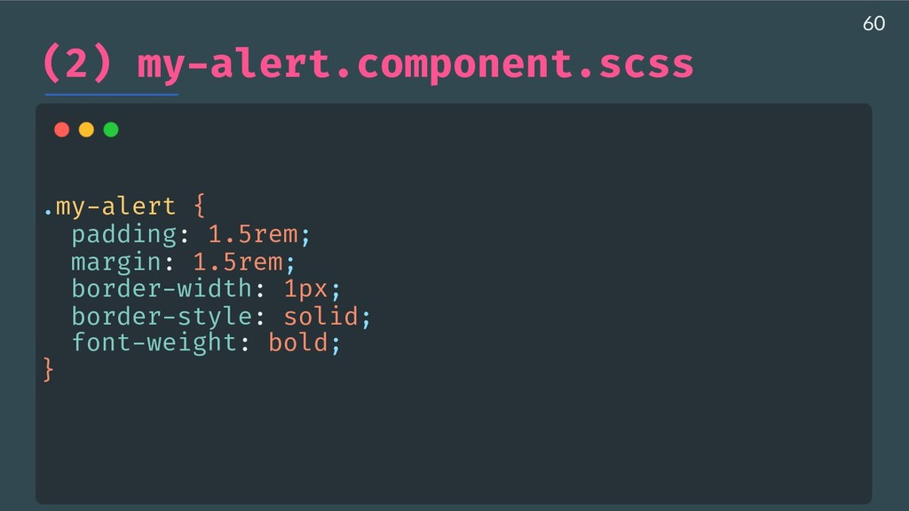 (2) my-alert.component.scss .my-alert { paddin...