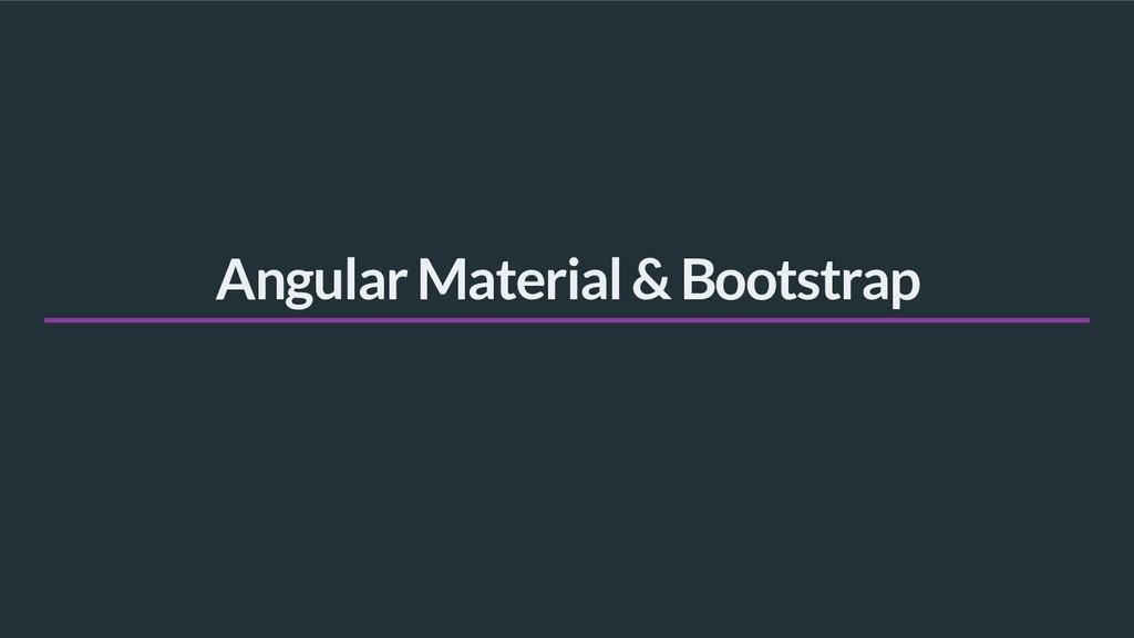 Angular Material & Bootstrap