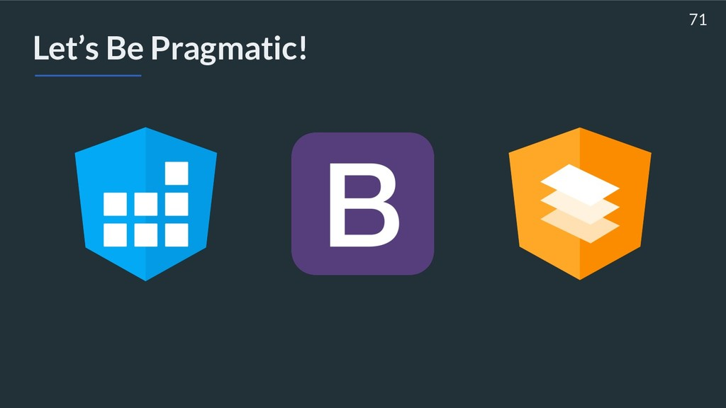 Let's Be Pragmatic! 71