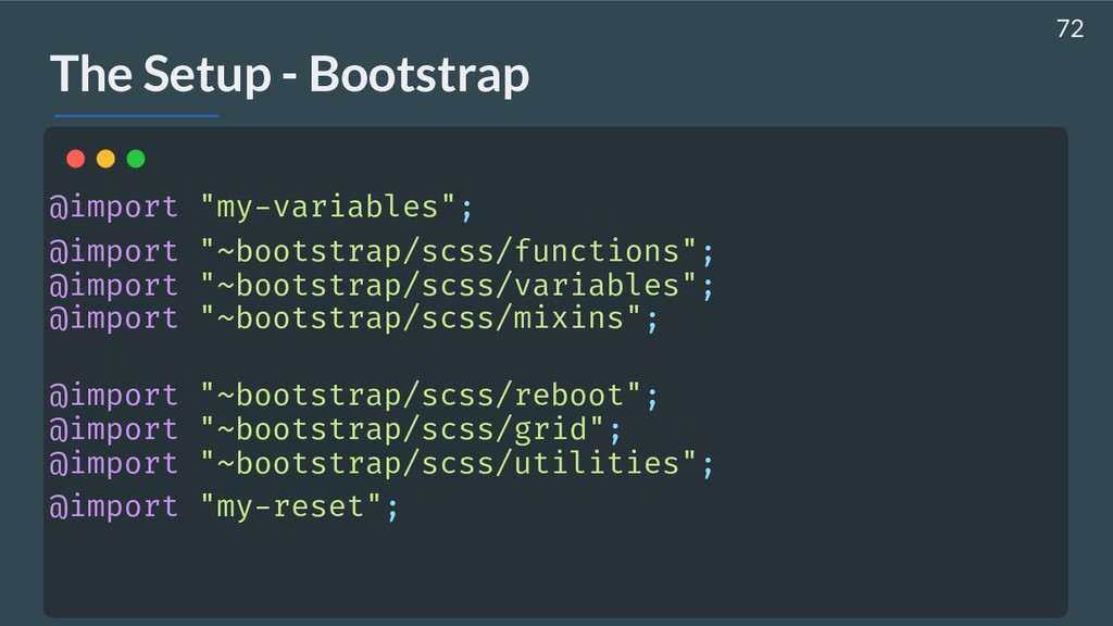 """The Setup - Bootstrap @import """"my-variables""""; @..."""