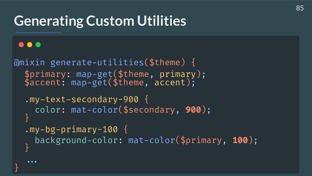 Generating Custom Utilities @mixin generate-uti...