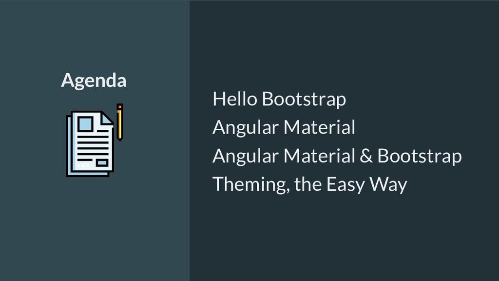 Hello Bootstrap Angular Material Angular Materi...