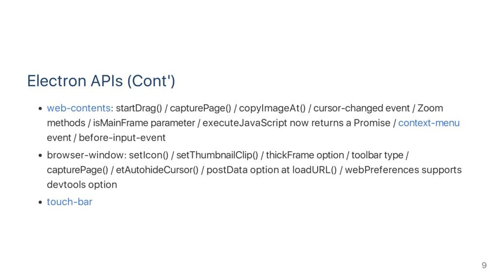 Electron APIs (Cont') web‑contents: startDrag()...