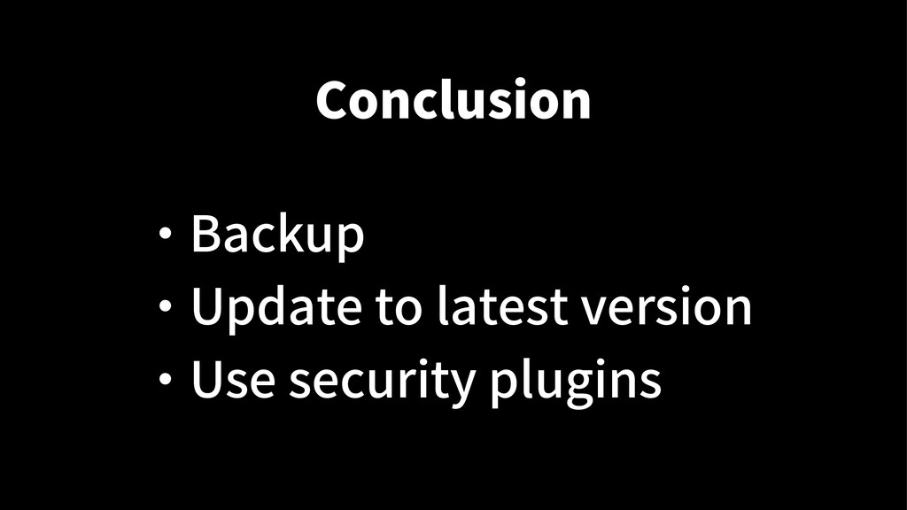 Conclusion ・ Backup ・ Update to latest version ...