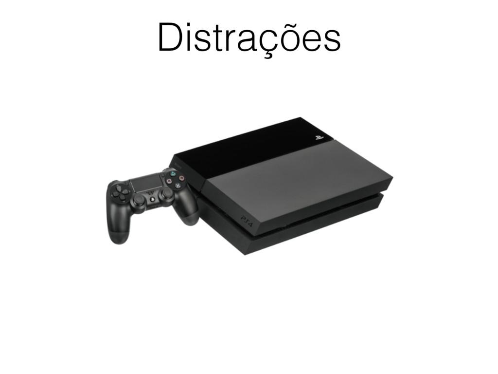 Distrações