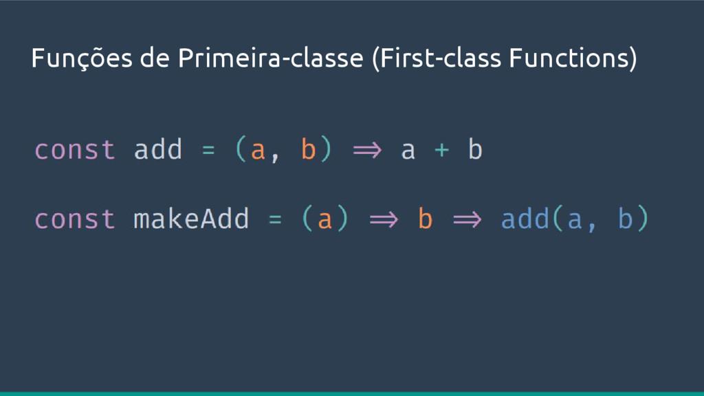 Funções de Primeira-classe (First-class Functio...