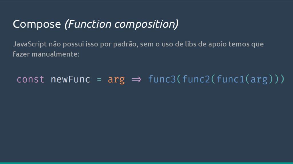 Compose (Function composition) JavaScript não p...
