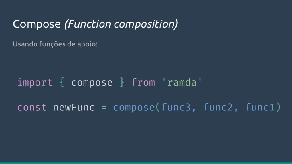 Compose (Function composition) Usando funções d...