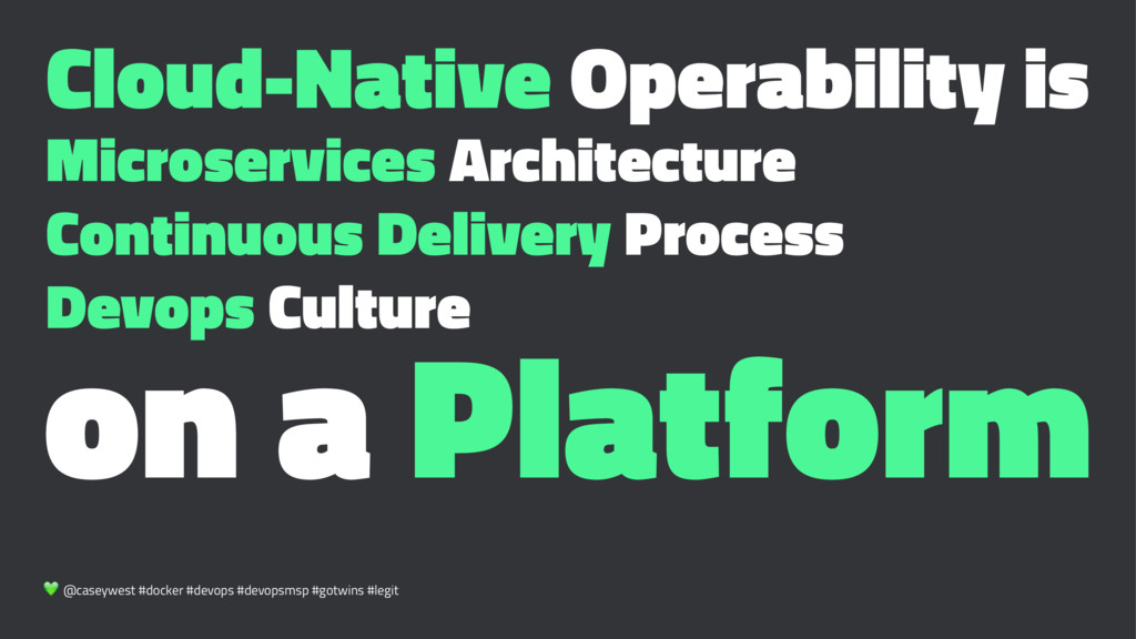 Cloud-Native Operability is Microservices Archi...