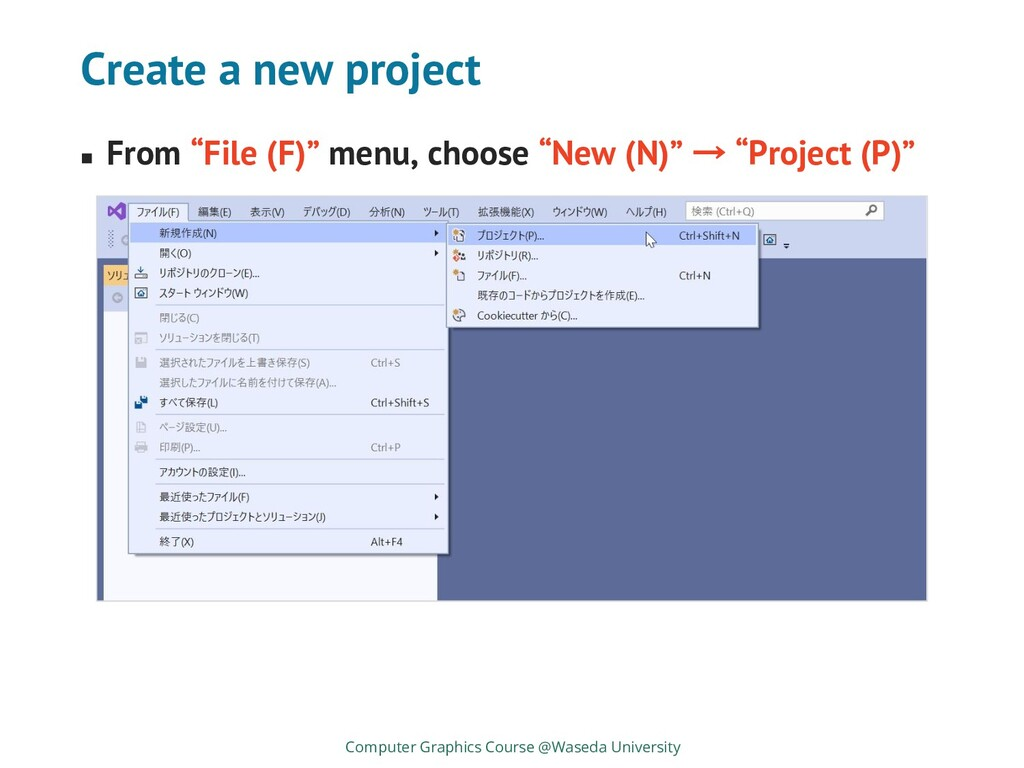 """Create a new project ◼ From """"File (F)"""" menu, ch..."""