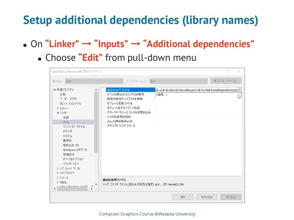 Setup additional dependencies (library names) C...