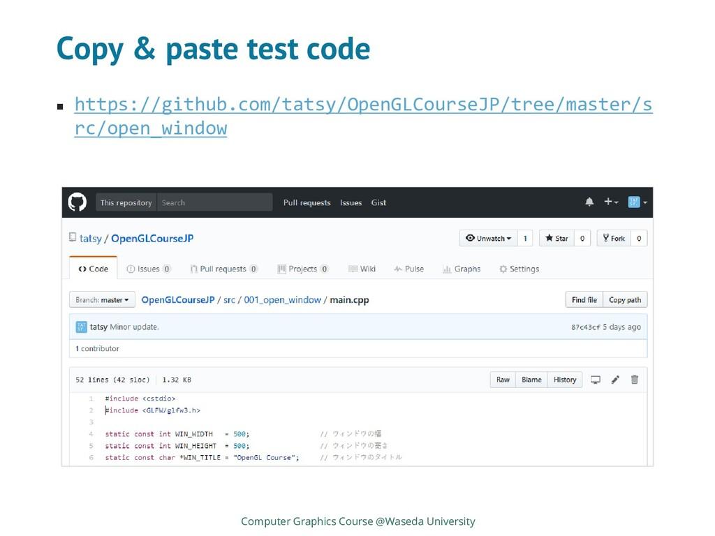 Copy & paste test code ◼ https://github.com/tat...