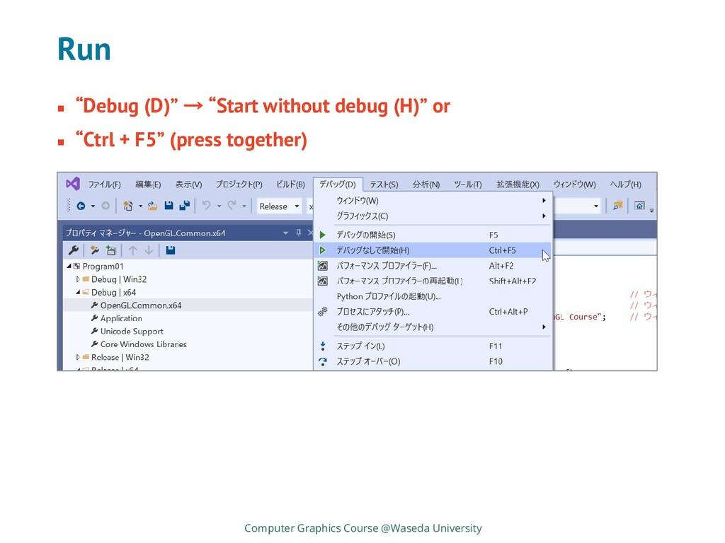 Run Computer Graphics Course @Waseda University...