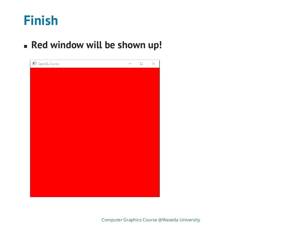 Finish ◼ Red window will be shown up! Computer ...