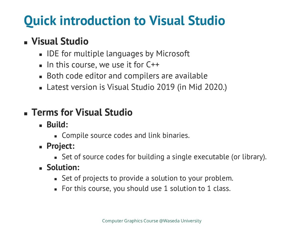 Quick introduction to Visual Studio ◼ Visual St...