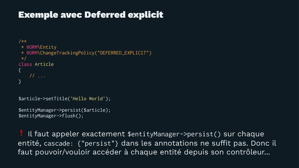 Exemple avec Deferred explicit /** * @ORM\Entit...