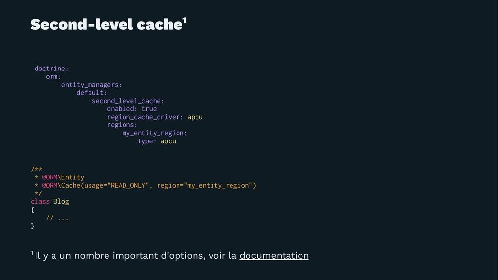 Second-level cache1 doctrine: orm: entity_manag...