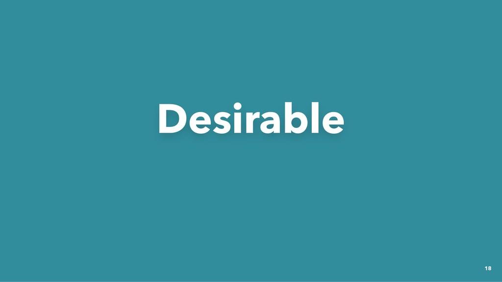 Desirable Desirable 18