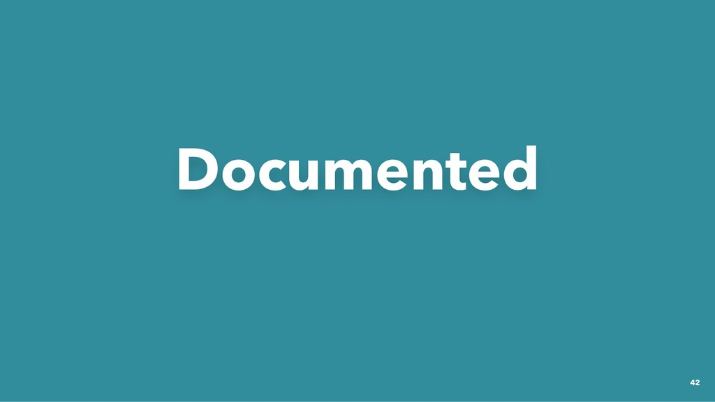 Documented Documented 42