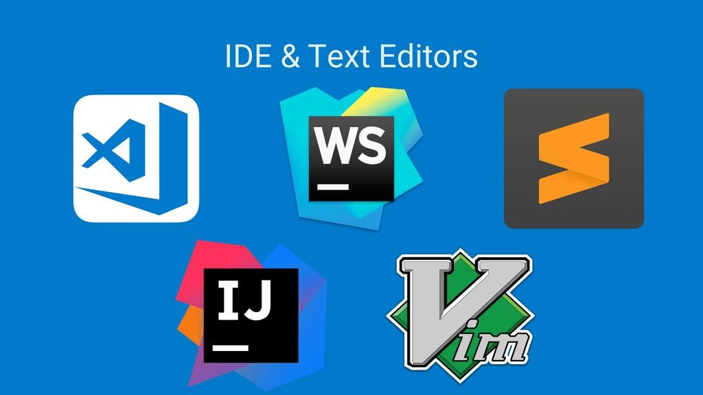 IDE & Text Editors
