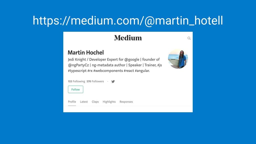 https://medium.com/@martin_hotell