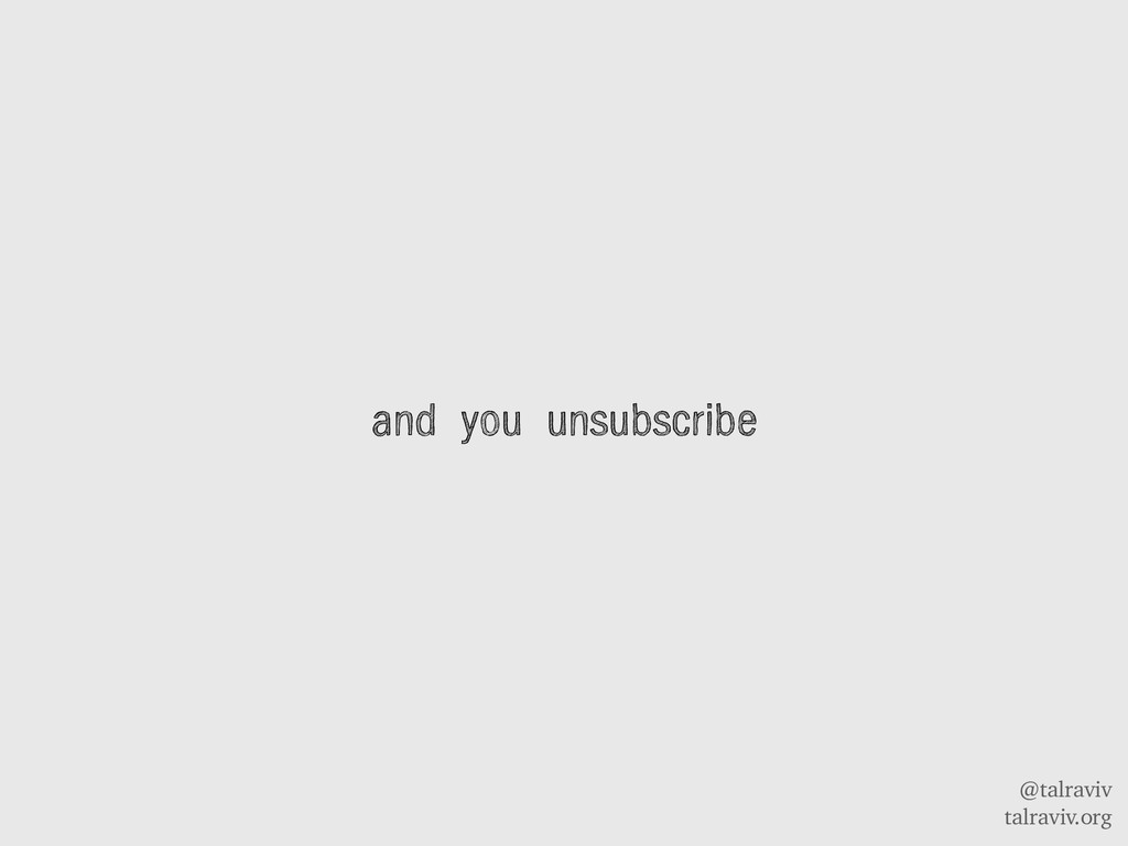 @talraviv talraviv.org and you unsubscribe