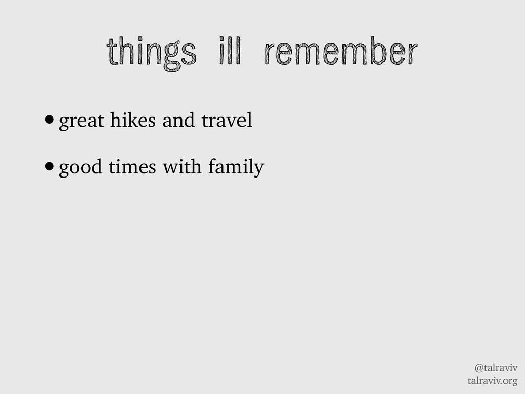 @talraviv talraviv.org things ill remember •gre...