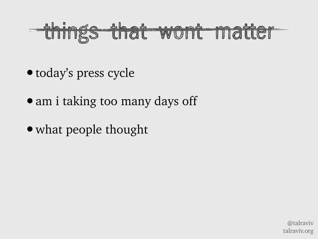 @talraviv talraviv.org things that wont matter ...