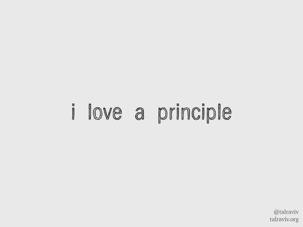 @talraviv talraviv.org i love a principle