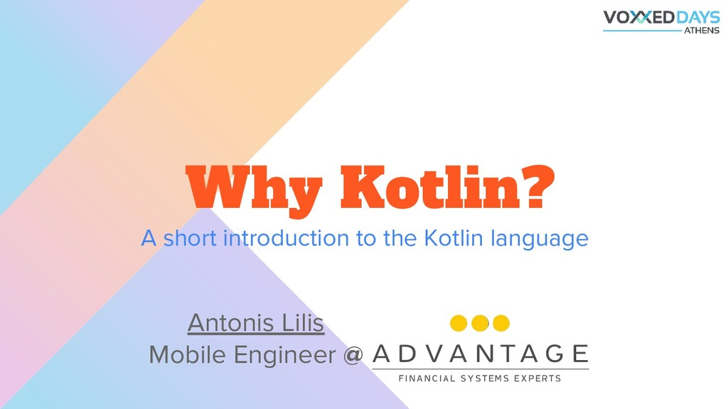 A short introduction to the Kotlin language Why...