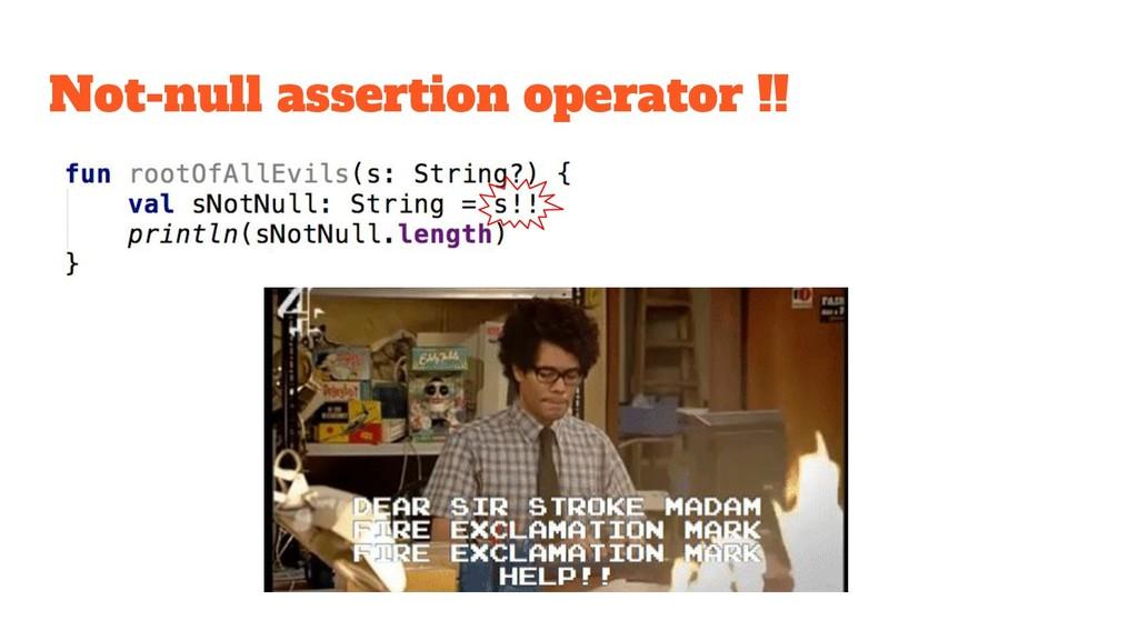 Not-null assertion operator !!