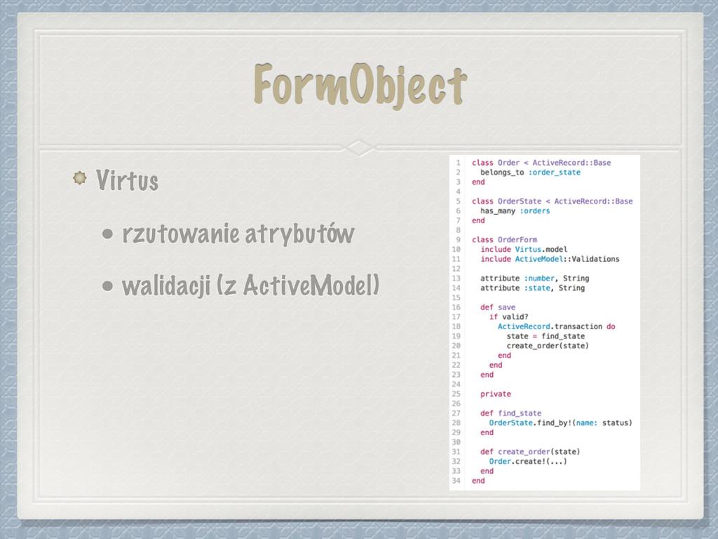FormObject Virtus • rzutowanie atrybutów • wali...
