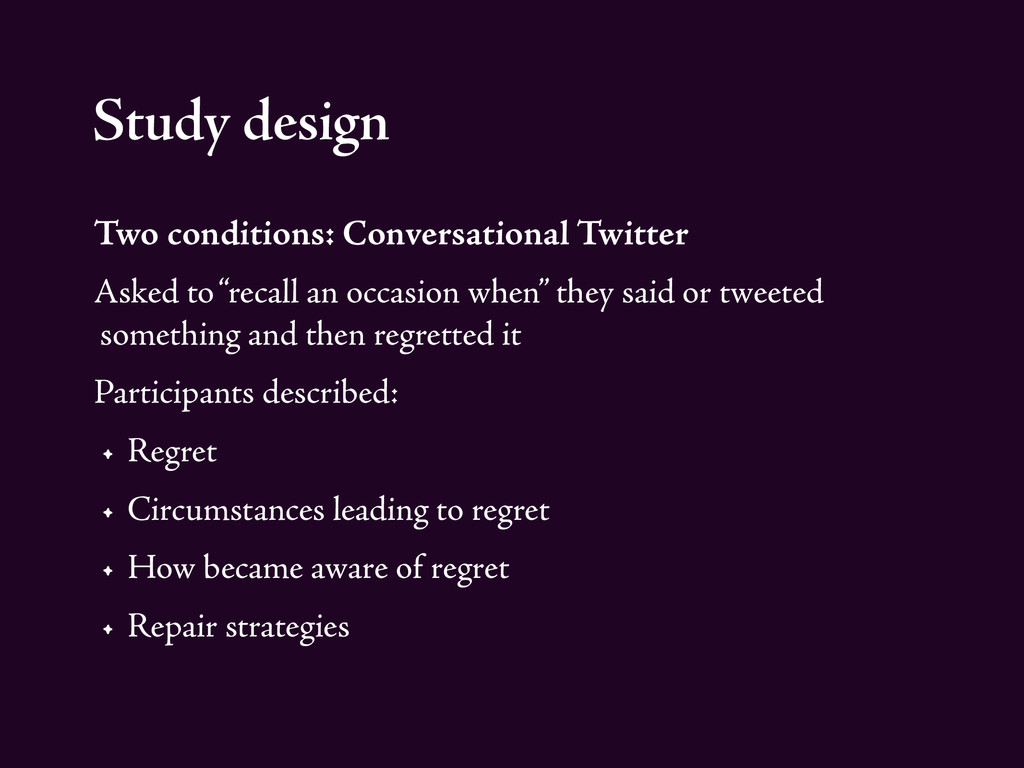 Study design Two conditions: Conversational Twi...