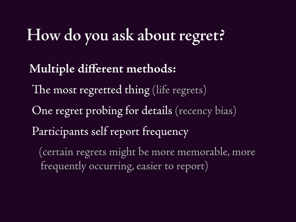 How do you ask about regret? Multiple different ...