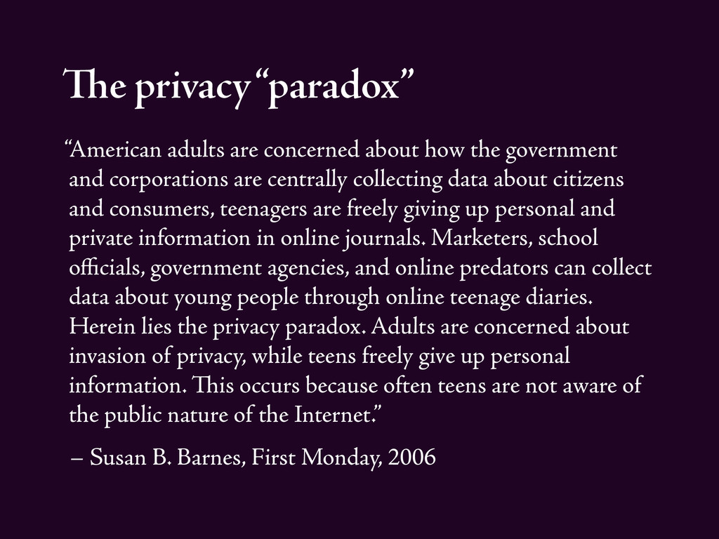 """The privacy """"paradox"""" """"American adults are conc..."""