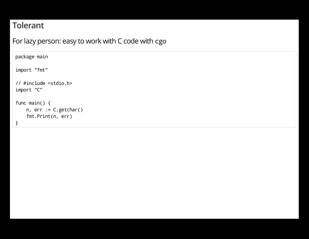 Tolerant For lazy person: easy to work with C c...