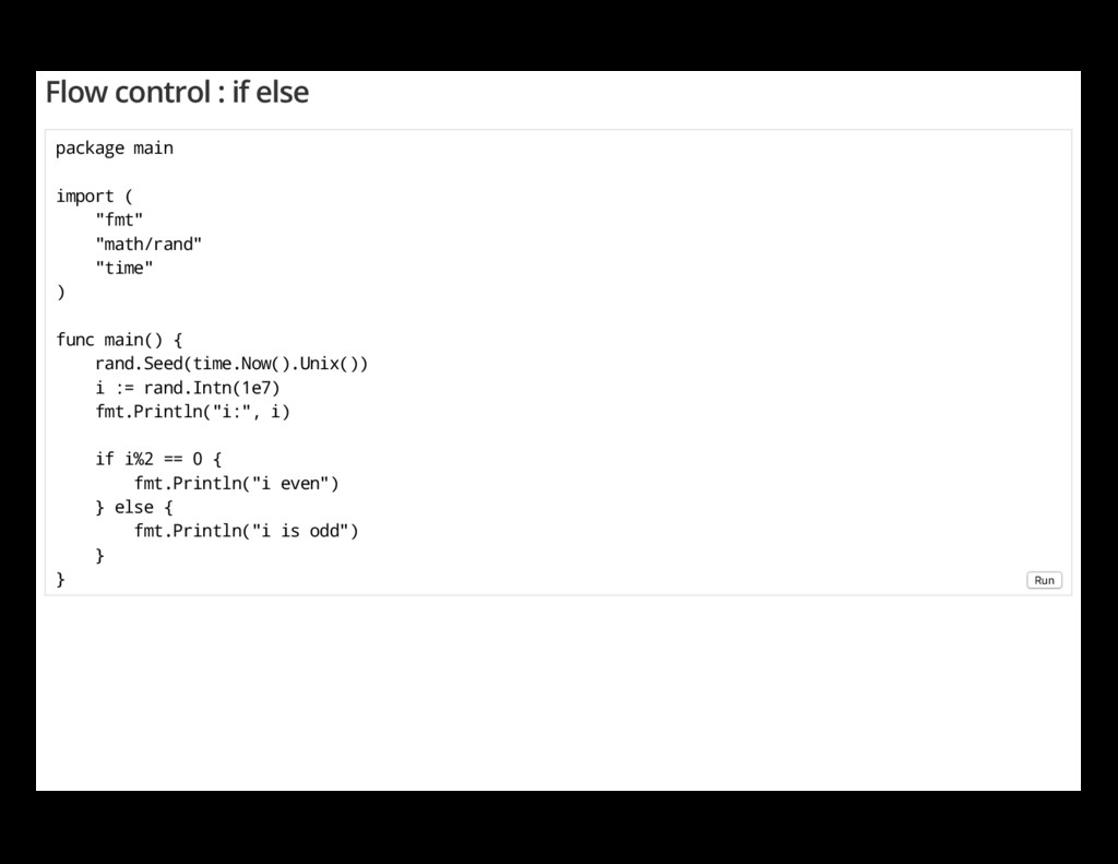 """Flow control : if else package main import ( """"f..."""