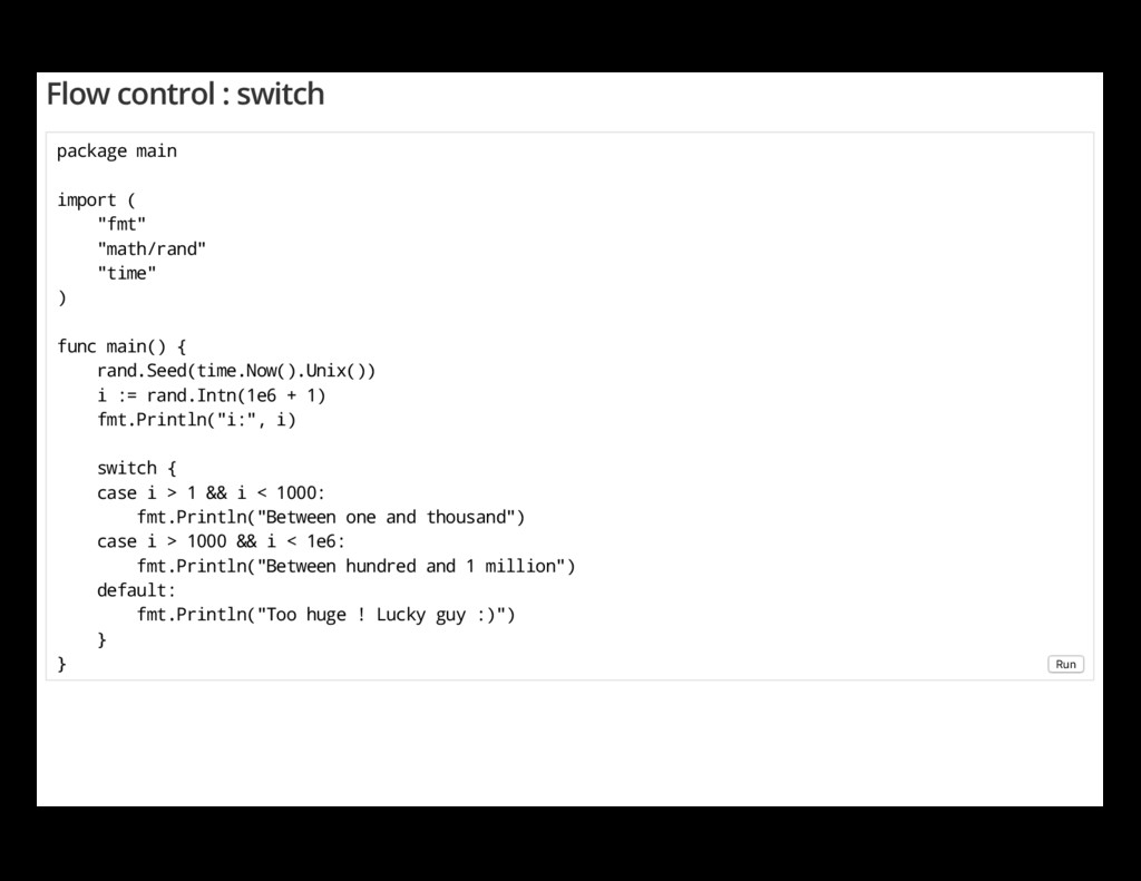 """Flow control : switch package main import ( """"fm..."""