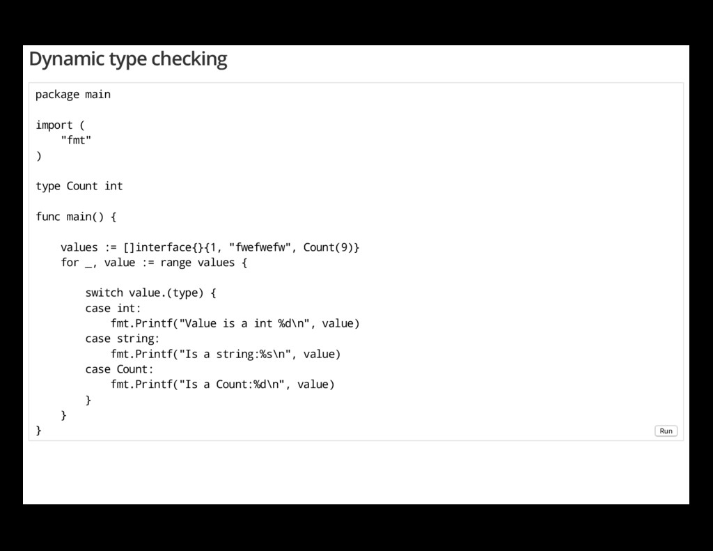 """Dynamic type checking package main import ( """"fm..."""