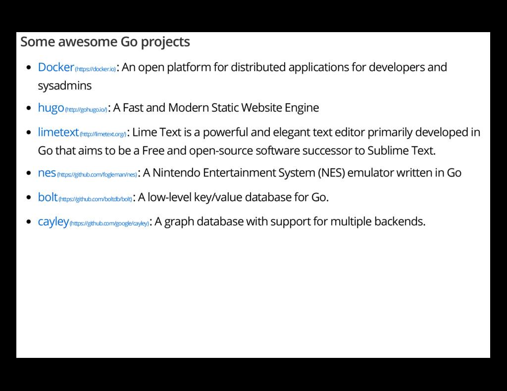 Some awesome Go projects Docker (https://docker...