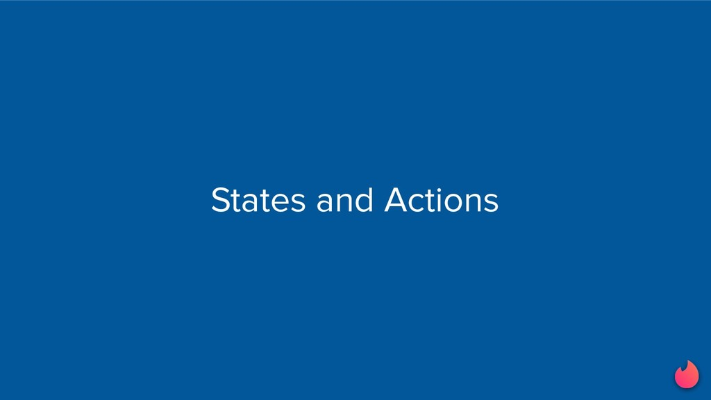 States and Actions