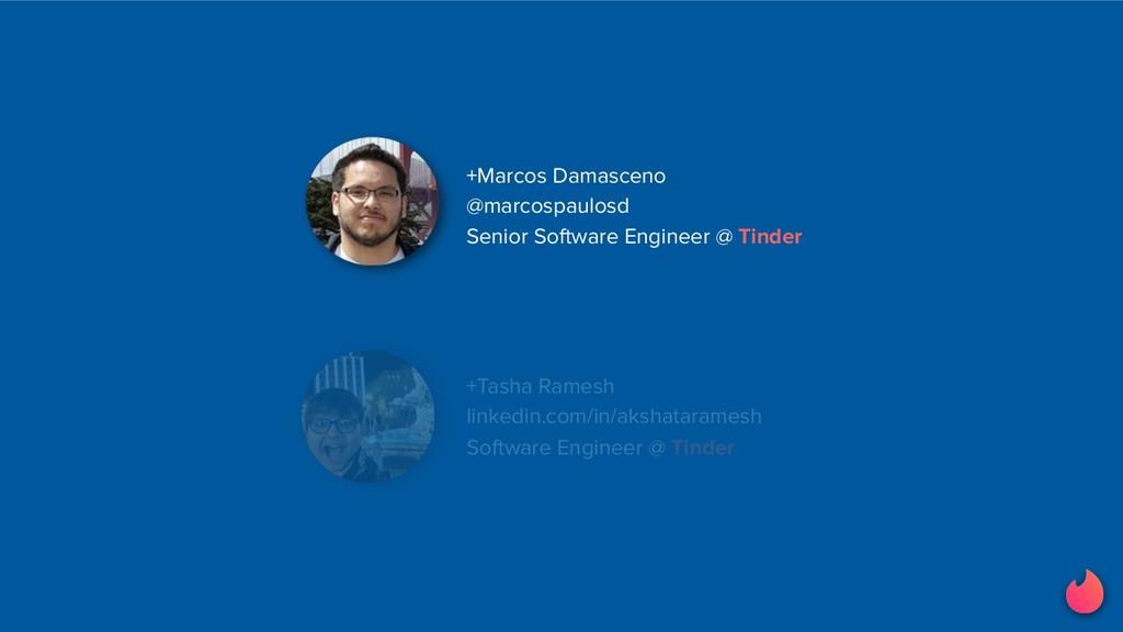 +Marcos Damasceno @marcospaulosd Senior Softwar...