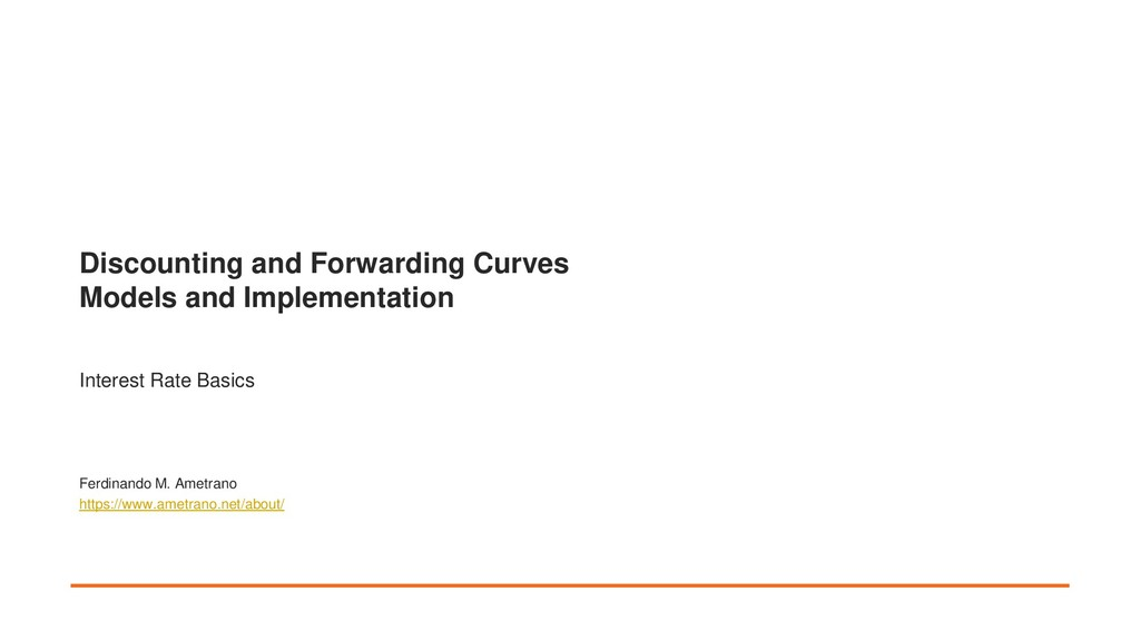 Discounting and Forwarding Curves Models and Im...